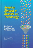 Keeping Abreast of Science and Technology: Technical Intelligence for Business