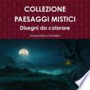 Collezione Paesaggi mistici disegni da colorare