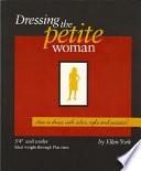 Dressing The Petite Woman