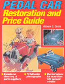 Pedal Car Restoration and Price Guide