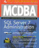 Mcdba Sql Server 7 Administration Study Guide