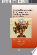 Medical Informatics In A United And Healthy Europe