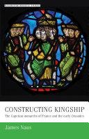 Constructing Kingship