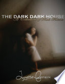 download ebook the dark, dark house: a collection of flash fiction pdf epub