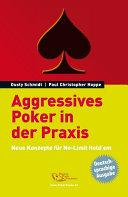 Aggressives Poker in der Praxis