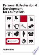 Personal and Professional Development for Counsellors