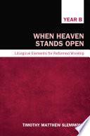 Ebook When Heaven Stands Open Epub Timothy Matthew Slemmons Apps Read Mobile