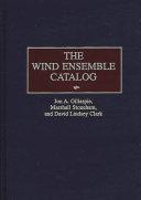 The Wind Ensemble Catalog