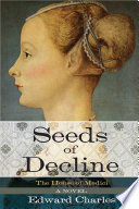 The House Of Medici Seeds Of Decline