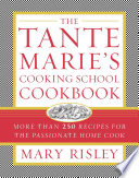 The Tante Marie S Cooking School Cookbook