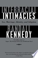 Interracial Intimacies
