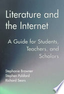 Literature And The Internet : it for teaching and research,...