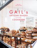 Gail s Artisan Bakery Cookbook