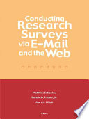 Conducting Research Surveys via E mail and the Web