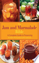 The Jam and Marmalade Bible
