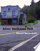 After Darkness Fell : nearly three months since the plague of death...