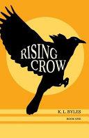 Rising Crow