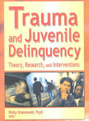 Trauma and Juvenile Delinquency In Mental Health And Behavioral Health