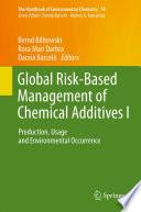 Global Risk Based Management of Chemical Additives I