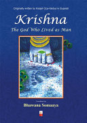 Krishna-The God Who Lived As Man