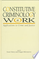 Constitutive Criminology at Work