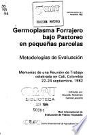 Germoplasma forrajero bajo pastoreo en pequeñas parcelas