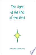The Light At The End Of The Mind