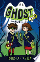 Ghost Club 1 The New Kid