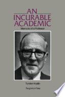 An Incurable Academic