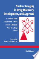 Nuclear Imaging in Drug Discovery  Development  and Approval