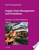 Supply Chain Management und Produktion