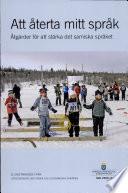 SOU 2006:019 Att återta mitt språk. Åtgärder för att stärka det samiska språket