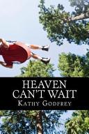 Heaven Can t Wait Book PDF