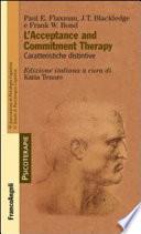 L acceptance and commitment therapy  Caratteristiche distintive