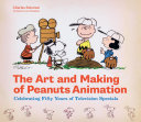download ebook the art and making of peanuts animation pdf epub