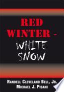 Red Winter White Snow