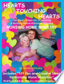 HEARTS TOUCHING HEARTS Nursing Home Ministry