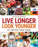 Live Longer  Look Younger