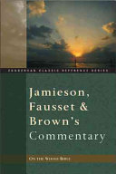 Jamieson  Fausset  and Brown s Commentary on the Whole Bible