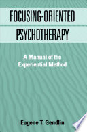 Focusing Oriented Psychotherapy