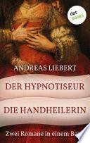 Der Hypnotiseur   Die Handheilerin