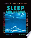 101 Questions about Sleep and Dreams  Revised Edition