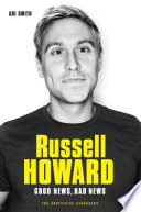 Russell Howard  The Good News  Bad News   The Biography