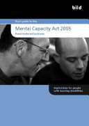 Brief Guide to the Mental Capacity ACT 2005