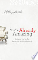You re Already Amazing