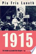 1915   Da kvinder og tyende blev borgere
