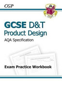 GCSE D and T Product Design AQA Exam Practice Workbook
