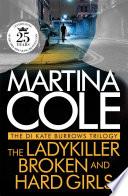 The DI Kate Burrows Trilogy  The Ladykiller  Broken  Hard Girls