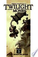 Twilight Monk book 1