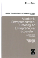 Academic Entrepreneurship: Creating an Entrepreneurial Ecosystem